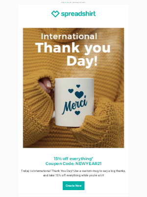 Spreadshirt - Happy International Thank You Day!