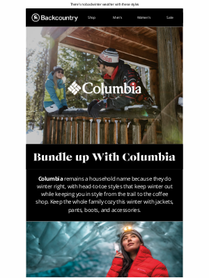 Backcountry - Boot-to-outerwear Warmth From Columbia