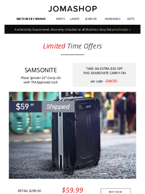 Jomashop - BLOWOUT: Samsonite Carry-On $59  • Extra $200 off Gucci  • Extra $200 off Frederique Constant