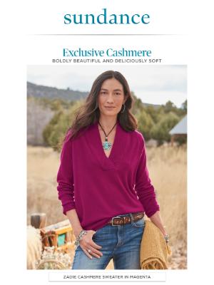 Sundance Catalog - Discover Luxuriously Soft Cashmere.
