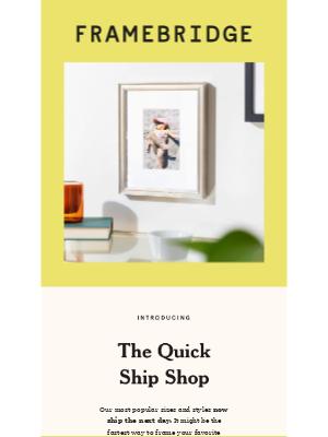 Framebridge - Introducing: Quick Ship ✨