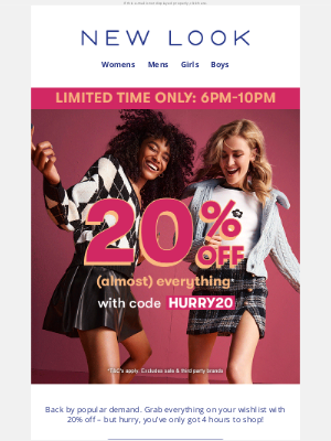 New Look (UK) - 20% off (almost) everything is back, for 4 hours only!