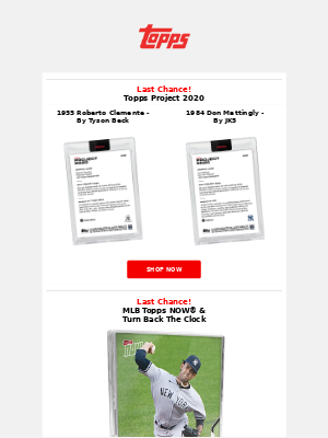 The Topps Company - Last Chance MLB Topps NOW®