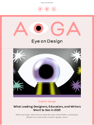 AIGA - What designers want to see in 2021, the design-y puzzlestaking over quarantine, indie magazines tackle climate change + more