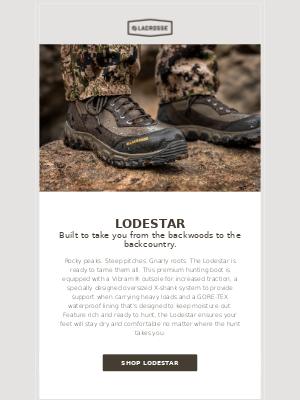 LaCrosse Footwear Inc - Lodestar Is Here – Our Newest Boot In The Navigator Series
