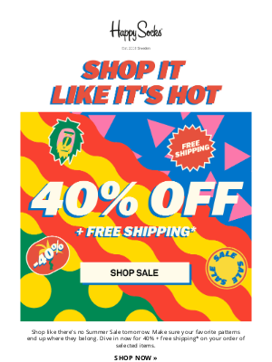 40% off on Limited Editions? That's Midsummer Madness!