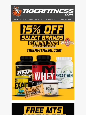 Tiger Fitness - Olympia Sale 🔥 15% Off Select Brands & FREE Tees with $49+ Orders