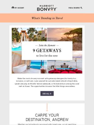 Marriott International - Trending in Travel: Seize the Moment