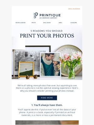 Printique - 5 Reasons You Should Print Your Photos