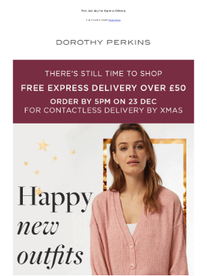 Dorothy Perkins (UK) - 2021, we're *so* ready for you