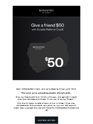 Give a friend $50 with Double Referral Credit