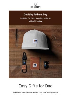 Brixton LLC - Easy gifting for dad