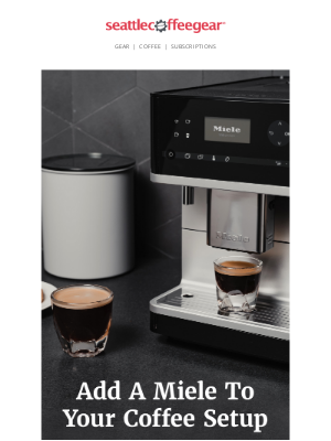 Seattle Coffee Gear - Bring home a Miele espresso machine for less