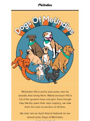 MeUndies - Dogs Make Everything Better 🐶