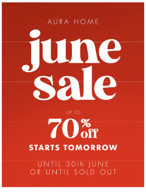 Aurahome - ⏰ Set your watches, JUNE SALE STARTS TOMORROW ⏰