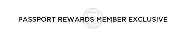 Passport Rewards Member Exclusive