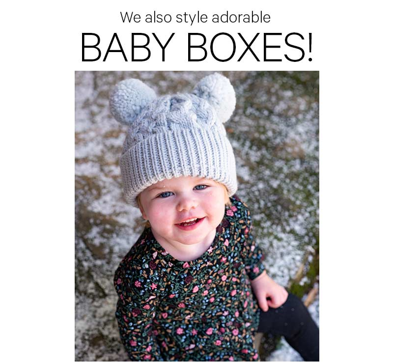 We also style adorable BABY BOXES!