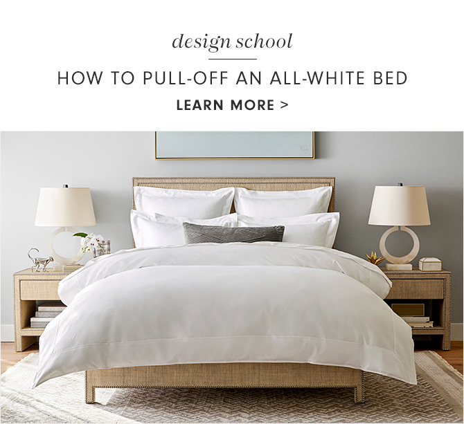 design school - HOW TO PULL-OFF AN ALL-WHITE BED - LEARN MORE