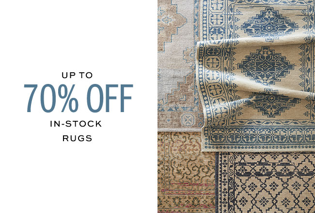 UP TO 70% OFF IN-STOCK RUGS