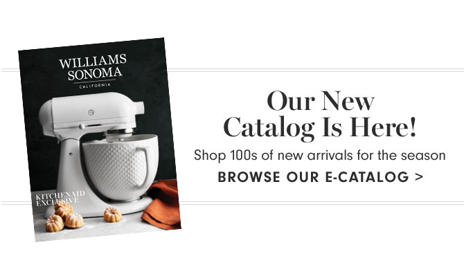 Our New Catalog Is Here! - BROWSE OUR E-CATALOG