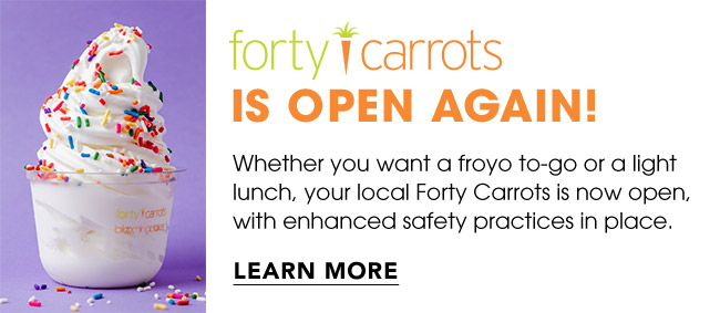 FORTY CARROTS IS NOW OPEN!