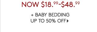 + BABY BEDDING UP TO 50% OFF