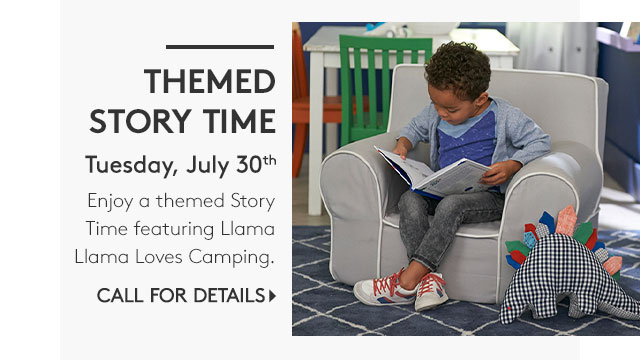 THEMED STORY TIME - TUESDAY, JULY 30TH