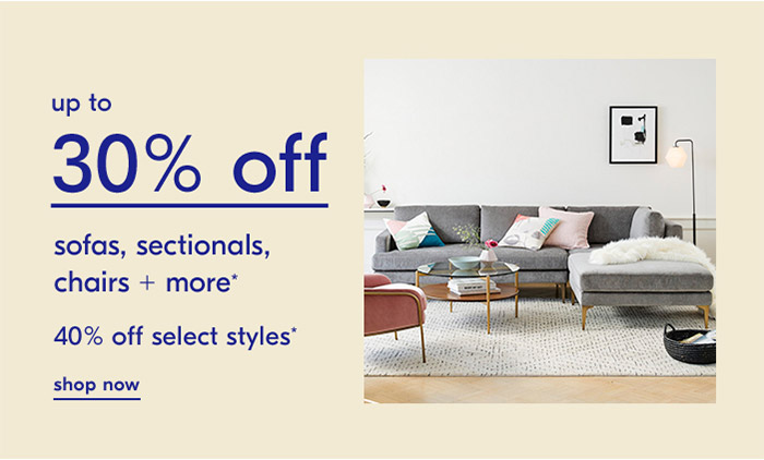 up to 30% off sofas, sectionals, chairs + more