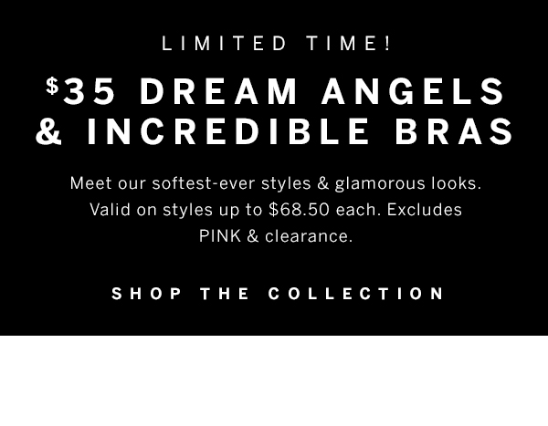 $35 Dream Angels & Incredible Bras