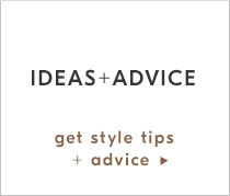 Get Style Tips + Advice