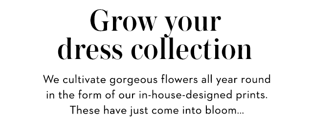 Grow your dress collection