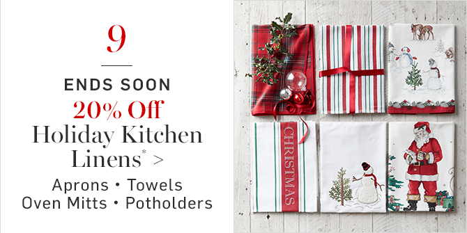 20% Off Holiday Kitchen Linens*