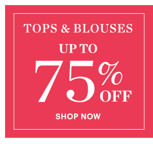 Tops & Blouses, Up to 75% Off