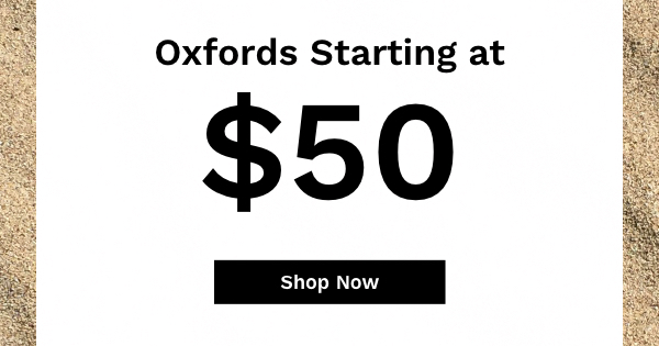 Oxfords Starting at $50   Shop Now