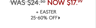 + EASTER 25-60% OFF