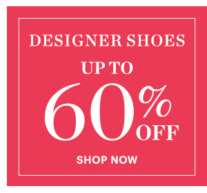 Designer Shoes, Up  to 60% Off