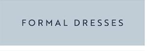 Shop formal dresses.
