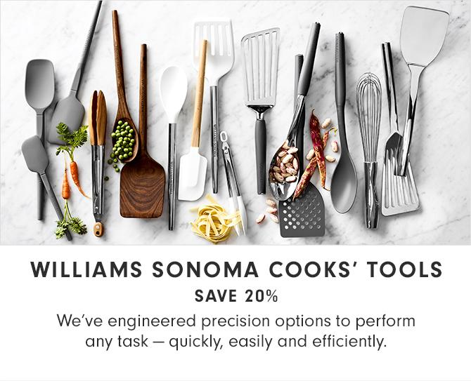 WILLIAMS SONOMA COOKS' TOOLS - SAVE 20%