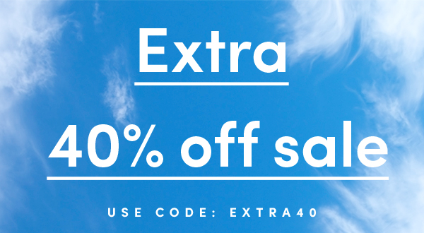 Extra 40% off sale | USE CODE: EXTRA40