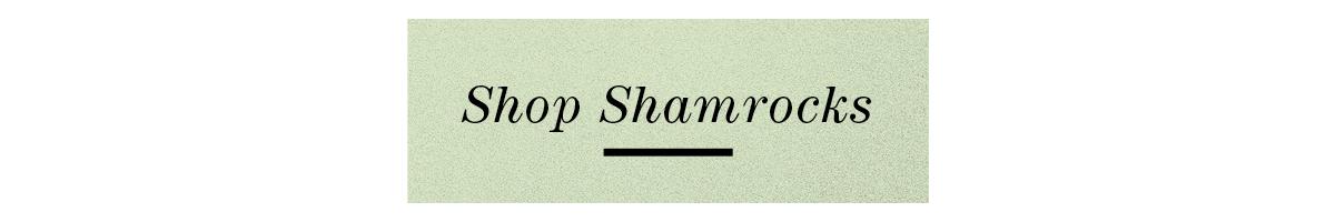 Shop Shamrocks