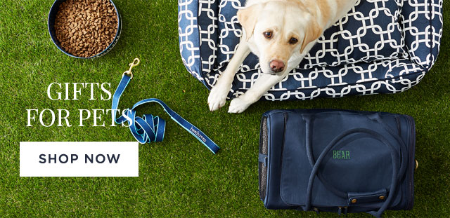GIFTS FOR PETS - SHOP NOW
