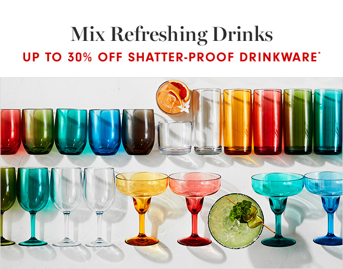 Mix Refreshing Drinks - UP TO 30% OFF SHATTER-PROOF DRINKWARE*