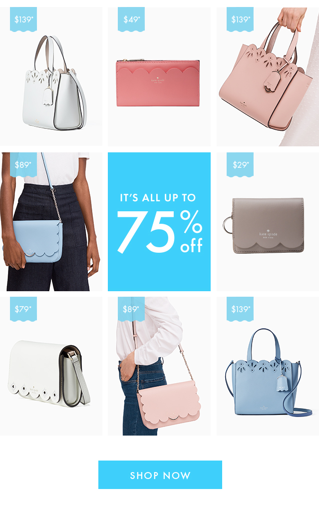 it's all up to 75% off. SHOP NOW