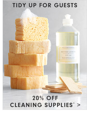 TIDY UP FOR GUESTS - 20% OFF CLEANING SUPPLIES*