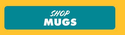 Shop Mugs